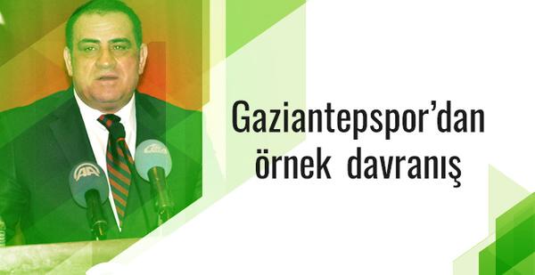 Gaziantepspor'dan örnek davranış