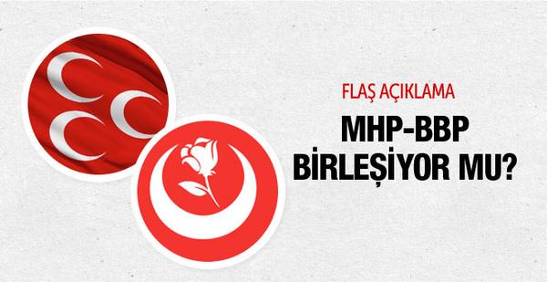 BBP MHP ile birleşiyor mu flaş açıklama