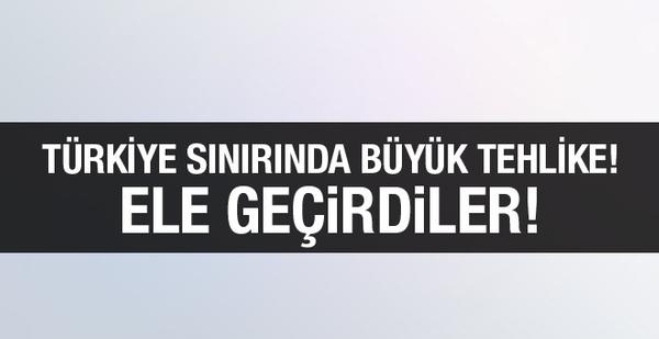 Türkiye sınırında tehlikeli gelişme! Ele geçirdiler