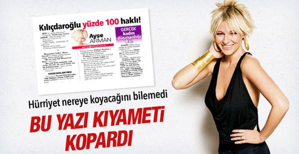 Ayşe Arman Kılıçdaroğlu yazısı ile Hürriyet Gazetesini çökertti