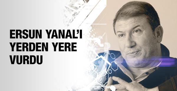 Tanju Çolak Ersun Yanal'ı yerden yere vurdu