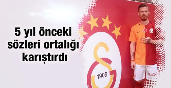 Serdar Aziz 5 yıl önce Galatasaray için neler demişti?