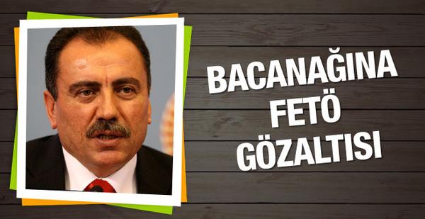 Muhsin Yazıcıoğlu'nun bacanağına FETÖ gözaltısı