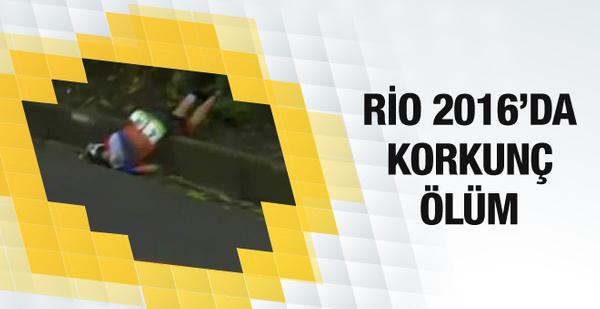 Rio 2016'da korkunç ölüm
