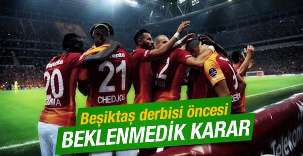 Galatasaray'da derbi öncesi sürpriz karar!