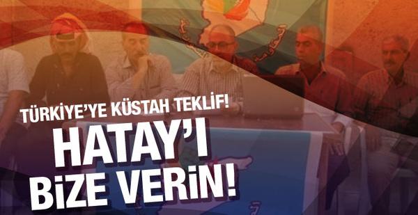 O örgütten Türkiye'ye küstah teklif! Hatay'ı...