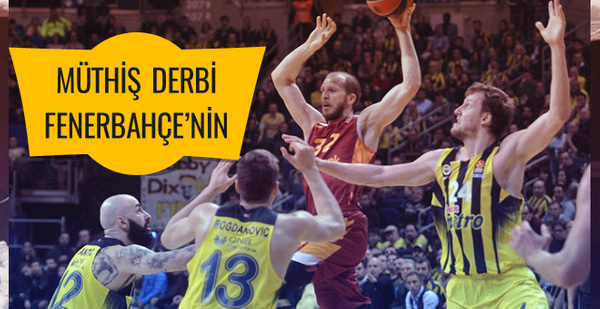 Müthiş derbi Fenerbahçe'nin!