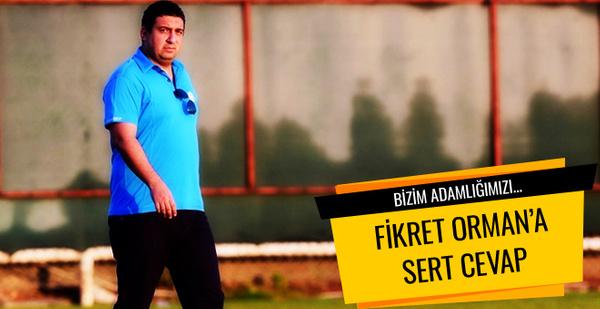 Ali Şafak Öztürk'ten Fikret Ormana sert yanıt