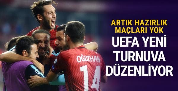 Artık hazırlık maçları yok UEFA yeni turnuva düzenliyor