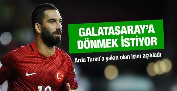 Arda Turan Galatasaray'a dönmek istiyor!