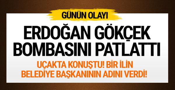 Erdoğan'dan Gökçek sorusuna bomba yanıt