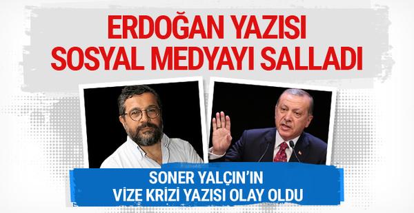 Soner Yalçın'dan olay Erdoğan yazısı
