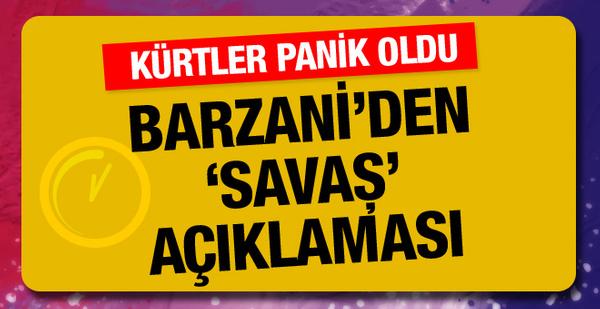 Neçirvan Barzani'den panik dolu açıklama: 'Savaşa hazır olun'