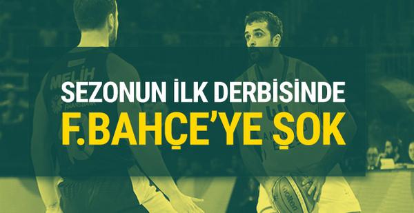Sezonun ilk derbisinde Fenerbahçe'ye şok