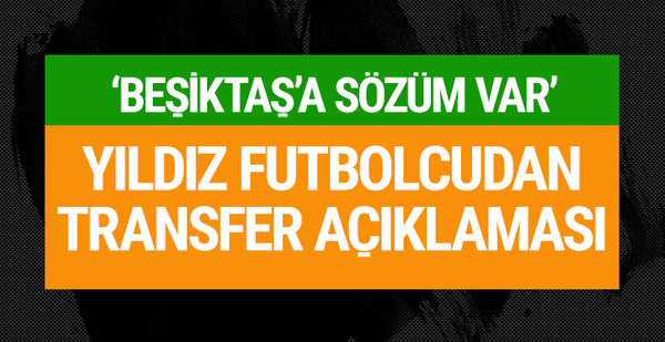 Vida'dan Beşiktaş için flaş açıklama