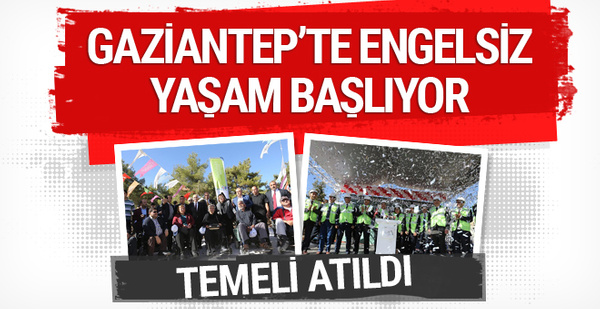 Gaziantep'in yeni projesi Engelsiz Yaşam Merkezi'nin temeli atıldı
