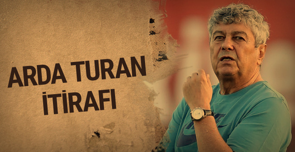 Lucescu'dan Arda Turan itirafı