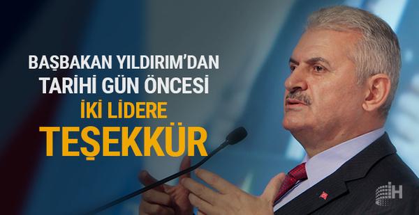 Başbakan Yıldırım'dan tarihi gün öncesi teşekkür!