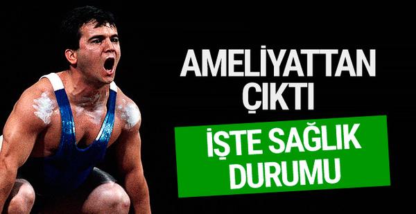 Naim Süleymanoğlu ameliyattan çıktı! İşte sağlık durumu