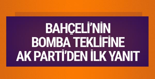 Bahçeli'nin çıkışına AK Parti'den ilk yorum!