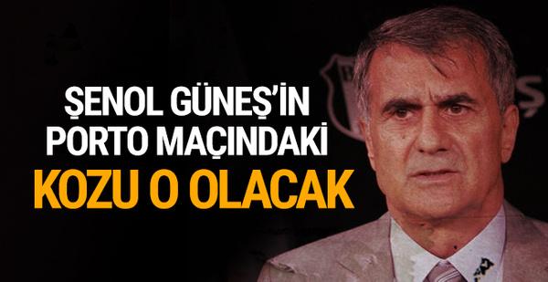 Beşiktaş'ın Porto maçındaki kozu