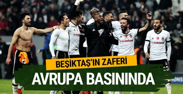 Beşiktaş'ın başarısı Avrupa basınında