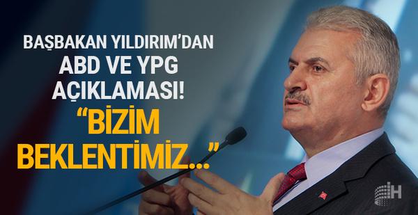 Başbakan Yıldırım'dan ABD ve YPG açıklaması