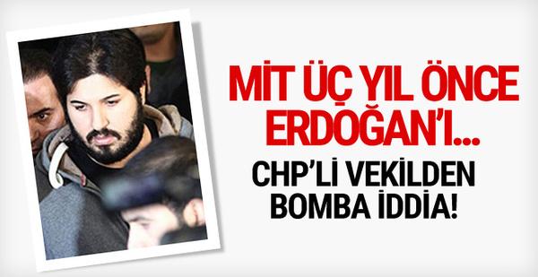 CHP'li vekilden bomba Zarrab iddiası! MİT Erdoğan'ı...