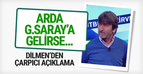 Rıdvan Dilmen Galatasaray için çarpıcı açıklama