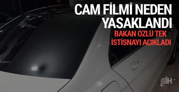 Cam filmi neden yasak? Bakan'dan açıklama geldi
