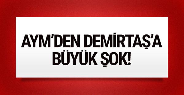 AYM'den Selahattin Demirtaş'a büyük şok!
