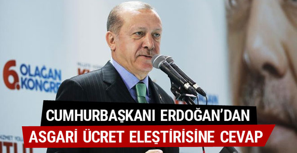 Erdoğan: Asgari ücreti enflasyonun altına düşürmedik