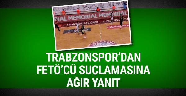 Trabzonspor'dan FETÖ'cü suçlamasına ağır yanıt