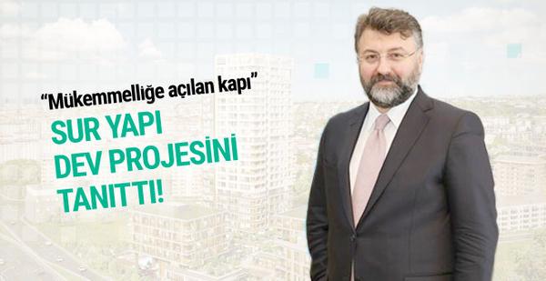 Sur Yapı dev konut projesi Excellence Koşuyolu'nu tanıttı