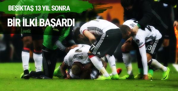 Beşiktaş 13 yıl sonra bir ilke imza attı