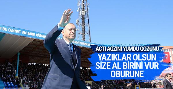 Cumhurbaşkanı Erdoğan: Yazıklar olsun size