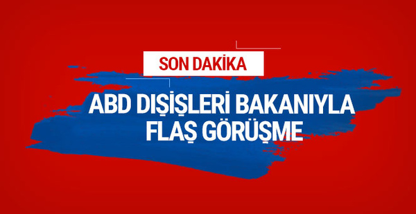 ABD Dışişleri Bakanı, Mevlüt Çavuşoğlu ile görüştü