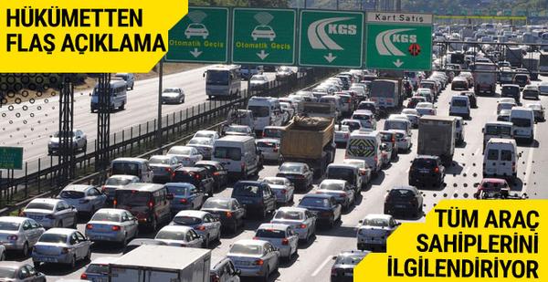 Tüm araç sahiplerini ilgilendiriyor hükümetten flaş açıklama