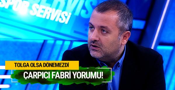 Mehmet Demirkol'dan çarpıcı Fabri yorumu!