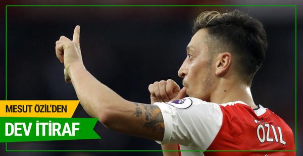 Mesut Özil'den dev transfer itirafı