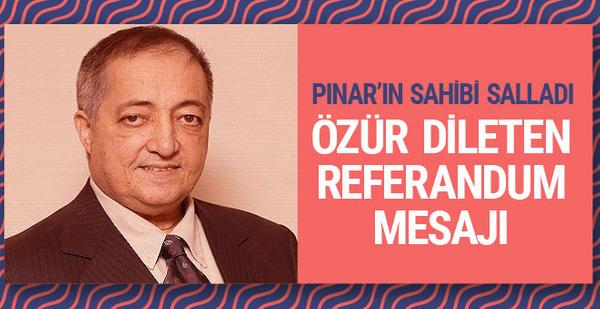 Pınar'ın sahibi Selim Yaşar referandum twitiyle patladı