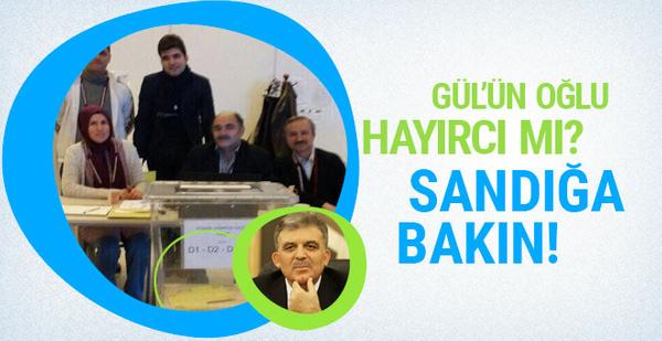 Abdullah Gül'ün oğlu hayır mı dedi? Olay sandık