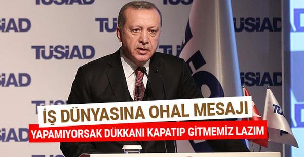 Erdoğan'dan TÜSİAD toplantısında önemli açıklamalar