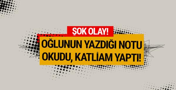 Konya'da şok olay! Oğlunun bıraktığı notu gördü, 3 kişiyi katletti!