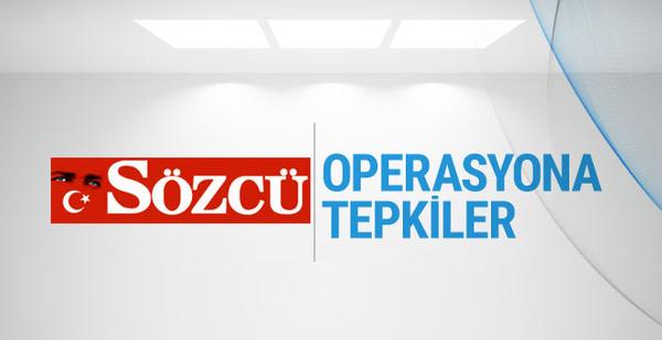 Sözcü operasyonuna gazetecilerden ve siyasilerden tepki