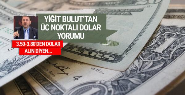 Yiğit Bulut'tan 3 noktalı dolar yorumu (Dolar kaç TL 31 Mayıs 2017)