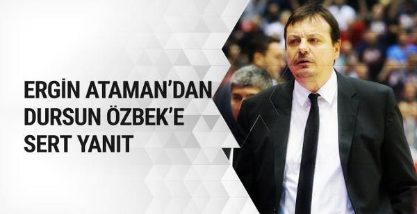 Ergin Ataman'dan Dursun Özbek'e yanıt