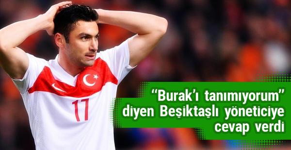 Burak Yılmaz'dan Ahmet Nur Çebi'ye cevap!