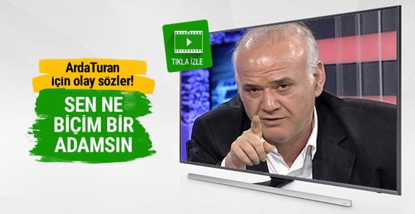 Ahmet Çakar'dan Arda Turan'a olay sözler!