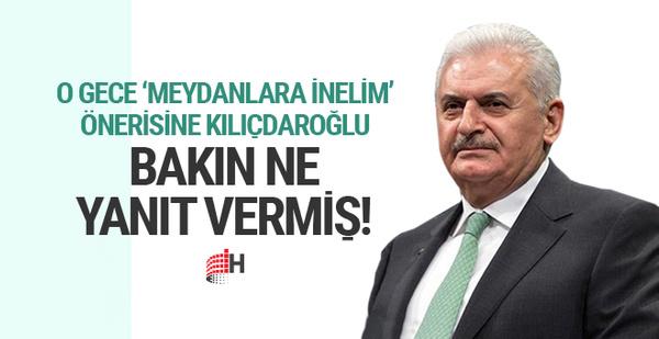 Yıldırım'ın 'meydanlara inelim' çağrısına Kılıçdaroğlu bakın ne yanıt vermiş!